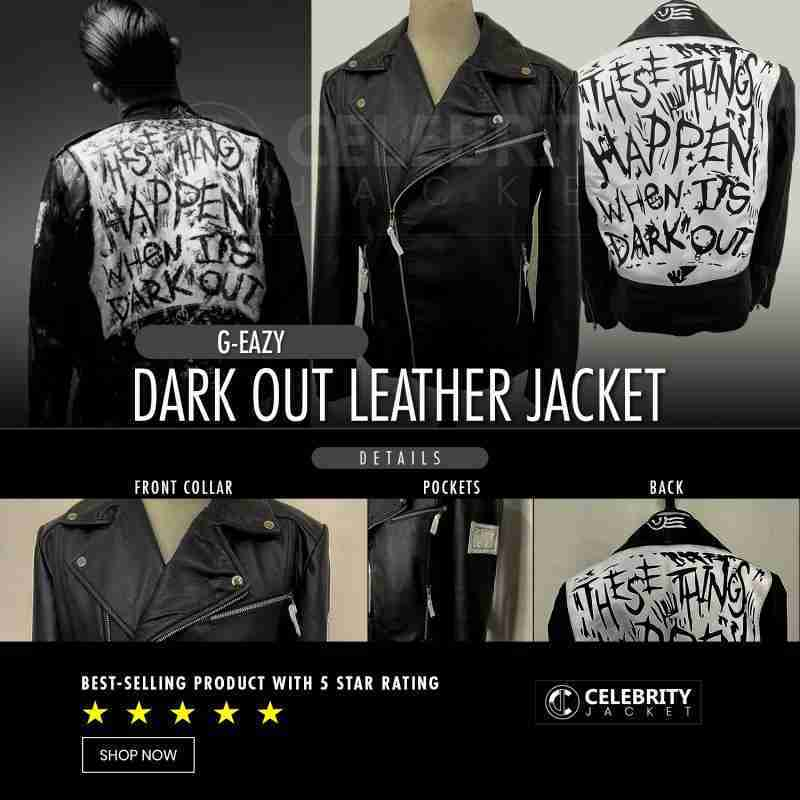 G-Eazy These Things Happen When It's Dark Out Leather Jacket - Best Selling Product Infographic